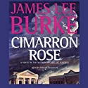 Cimarron Rose: A Billy Bob Holland Novel, Book 1
