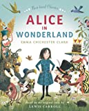 Alice in Wonderland (Essential Picture Book Classics) (0007316135) by Clark, Emma Chichester