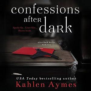 Confessions After Dark (After Dark Series, #2) Audiobook