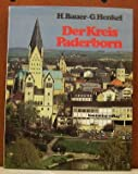 Der Kreis Paderborn (German Edition) (3870883960) by Bauer, Heinz