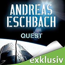 Quest Hörbuch von Andreas Eschbach Gesprochen von: Sascha Rotermund