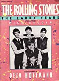 The Rolling Stones: The Early Years (0070293058) by Hoffmann, Dezo