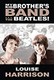 img - for My Kid Brother's Band... a.k.a. The Beatles book / textbook / text book