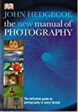 New Manual of Photography (0297830503) by Hedgecoe, John