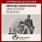 Uno studio in rosso | Livre audio Auteur(s) : Sir Arthur Conan Doyle Narrateur(s) : Moro Silo