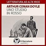 Uno studio in rosso | Sir Arthur Conan Doyle
