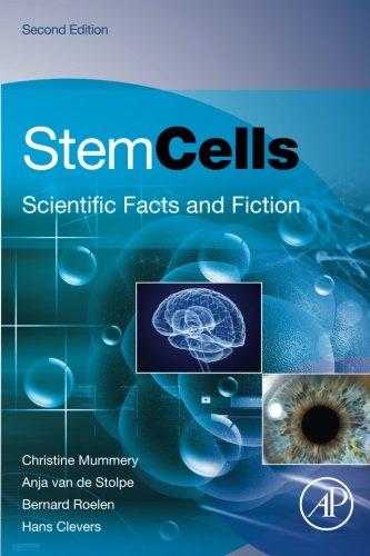 Stem Cells, Second Edition: Scientific Facts And Fiction