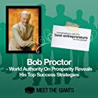 Bob Proctor - World Authority on Prosperity: Conversations with the Best Entrepreneurs on the Planet Rede von Bob Proctor Gesprochen von: Mike Giles