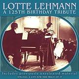 Lotte Lehmann : Hommage du 125 ème anniversaire.