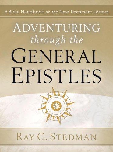 Adventuring Through the General Epistles (Adventuring Thourgh)