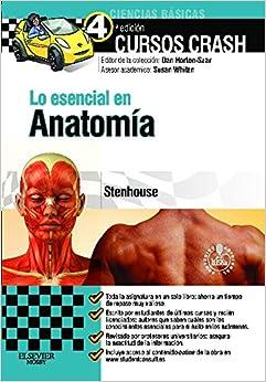 Lo esencial en Anatomia + StudentConsult en espanol (Spanish Edition
