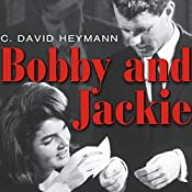 Bobby and Jackie: A Love Story | [David C. Heymann]