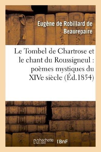 le-tombel-de-chartrose-et-le-chant-du-roussigneul-poemes-mystiques-du-xive-siecle