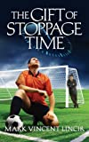 img - for The Gift of Stoppage Time book / textbook / text book