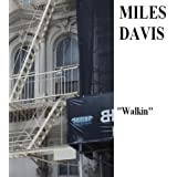 Walkin' With Miles Davis