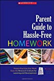 img - for Parent Guide to Hassle-Free Homework: Proven Practices that Work-from Experts in the Field book / textbook / text book