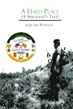 ISBN: 1425131778 - A Hard Place: A Sergeant's Tale
