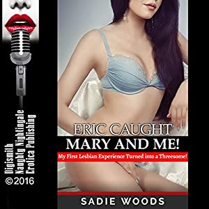 Eric Caught Mary and Me! Audiobook