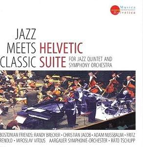 Jazz Meets Clasic Helvetic Suite