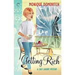 Getting Rich: A Chef Landry Mystery, Book 2 (       UNABRIDGED) by Monique Domovitch Narrated by Holly Fielding