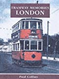 London (Tramway Memories) (0711030375) by Collins, Paul