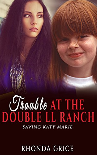 Free Kindle Book : Trouble At The Double LL Ranch: Saving Katy Marie (Kansas Prairie Series Book 2)