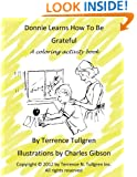 Donnie Learns How To Be Grateful: A Coloring Activity Book