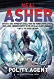 Neal Asher Polity Agent: An Agent Cormac Novel