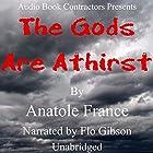 The Gods Are Athirst Hörbuch von Anatole France Gesprochen von: Flo Gibson
