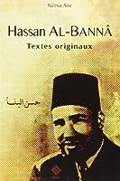 Hassan Al-Bannâ : Textes originaux