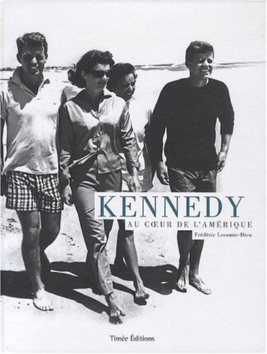 Kennedy : Au coeur de l'Amérique