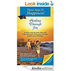 Three Steps to Happiness! Healing Through Joy