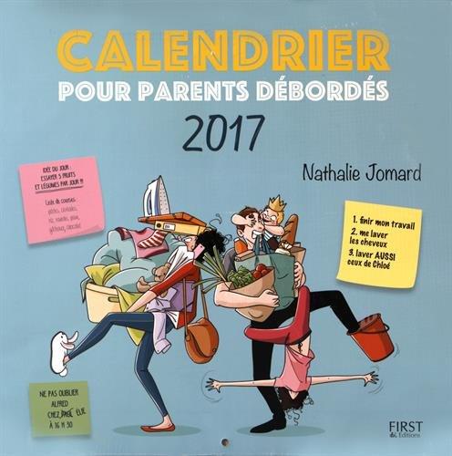 Calendrier 2017 pour parents débordés