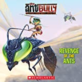 Revenge of the Ants (Ant Bully)