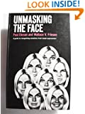 Unmasking the Face: A Guide to Recognizing Emotions from Facial Clues. (A Spectrum book)