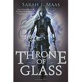 Throne of Glass (Throne of Glass series Book 1) ~ Sarah J. Maas