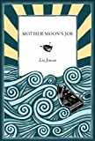 img - for Mother Moon's Job book / textbook / text book