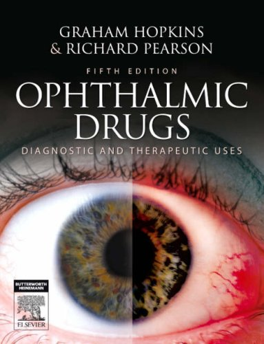Ophthalmic Drugs: Diagnostic and Therapeutic Uses, 5th Edition