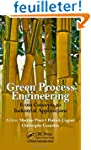 Green Process Engineering: From Conce...