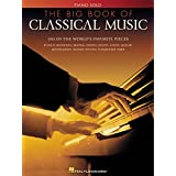 The Big Book of Classical Music ~ Hal Leonard Corp.
