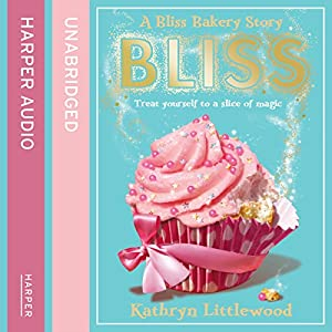 Bliss Bakery Audiobook