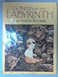 Goblins of the Labyrinth (1851450580) by Froud, Brian