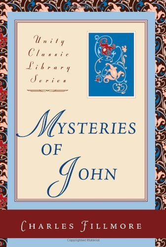 Mysteries of John (Unity Classic Library)
