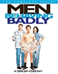 Men Behaving Badly: Complete Series