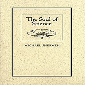 The Soul of Science Audiobook