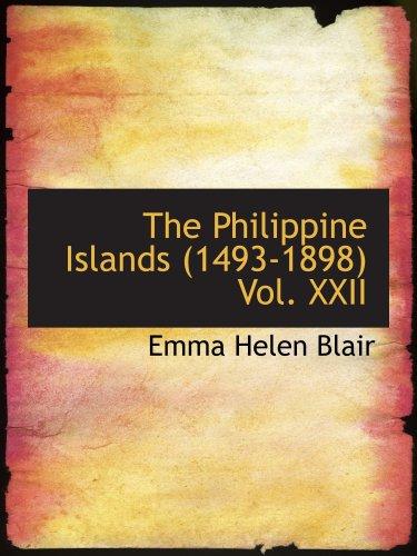 Bd. XXII der philippinischen Inseln 1493-1898: Band XXII-1625-29