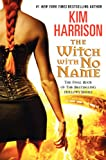 img - for The Witch with No Name (Hollows) book / textbook / text book