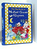 img - for The Big Book of Mother Goose Rhymes book / textbook / text book