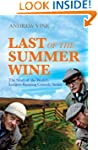 Last of the Summer Wine: The Story of...