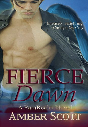 Fierce Dawn (ParaRealm Book One)